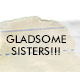 Gladsome Sisters!!!